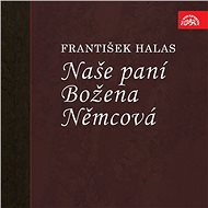 Naše paní Božena Němcová - František Halas