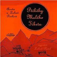 Příběhy Malého Tibetu - Aneta a Luboš Pavlovi
