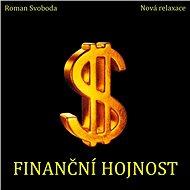 Finanční hojnost - Roman Svoboda