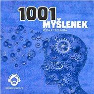 1001 myšlenek: část Věda a Technika - Robert Arp