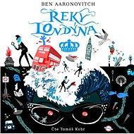 Řeky Londýna [Audiokniha] - Ben Aaronovitch