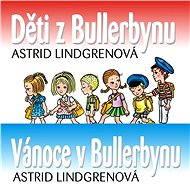 Balíček audioknih o dětech z Bullerbynu za výhodnou cenu - Astrid Lindgrenová