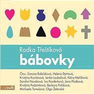 Bábovky [Audiokniha] - Radka Třeštíková