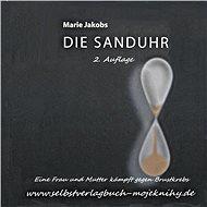 Die Sanduhr - Marie Jakobs