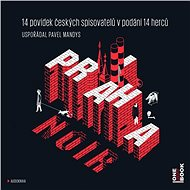 Praha NOIR [Audiokniha] - Rôzni autori