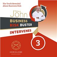 Business Risk Buster Intervenes 3 - John Vladimír