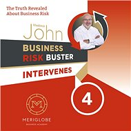 Business Risk Buster Intervenes 4 - John Vladimír