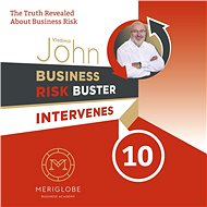 Business Risk Buster Intervenes 10 - John Vladimír