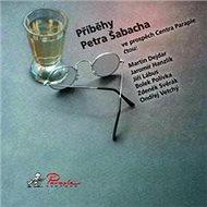Příběhy Petra Šabacha - Petr Šabach