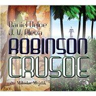 Robinson Crusoe - Daniel Defoe, Josef Věromír Pleva