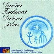 Duhová jiskra - Daniela Fischerová