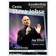 Cesta Steva Jobse: iLeadership pro novou generaci - Jay Elliot, William L. Simon