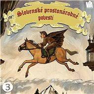 Slovenské prostonárodné povesti dľa P. E. Dobšinského (tretia séria) - Pavol Dobšinský