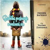 Babička pozdravuje a omlouvá se [Audiokniha] - Fredrik Backman