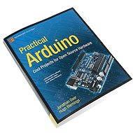 Arduino - Practical Arduino (v Angličtine) - Kniha