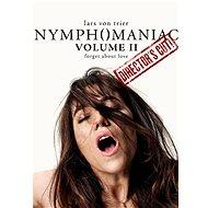 Nymfomanka II. - Director's cut - Film na online sledovanie