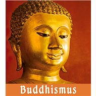 Buddhismus - Roman Žižlavský