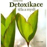 Detoxikace těla a mysli - David Frej
