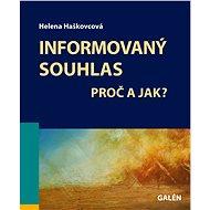 Informovaný souhlas - Helena Haškovcová