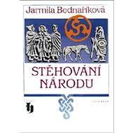 Stěhování národů - Jarmila Bednaříková
