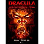 DRACULA - Světlo a stín Řádu draka - Brian Storker