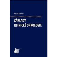 Základy klinické onkologie - Pavel Klener