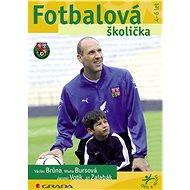 Fotbalová školička - Jiří Zalabák, Jaromír Votík, Marta Bursová, Václav Brůna