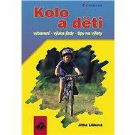 Kolo a děti - Jitka Lišková