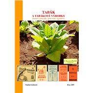 Tabák a tabákové výrobky - Vladimír Kubánek