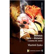 Mimésis - Fikce - Distance - Vlastimil Zuska