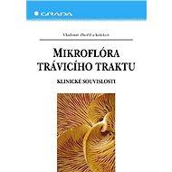 Mikroflóra trávicího traktu - Vladimír Zbořil, kolektiv a
