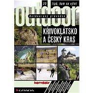 Outdoorový průvodce - Křivoklátsko a Český kras - Jakub Turek, kolektiv a