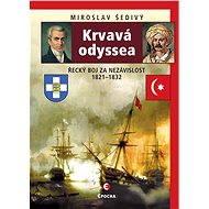 Krvavá odyssea - Miroslav Šedivý