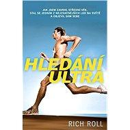 Hledání ultra - Elektronická kniha - Rich Roll