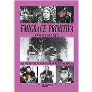 Emigrace primitiva - Ivan Hajniš