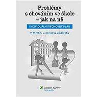 Problémy s chováním ve škole - jak na ně - Václav Mertin