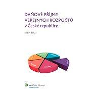 Daňové příjmy veřejných rozpočtů v České republice - Radim Boháč