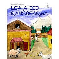 Lea a jej rančofarma - Sasa Viera Straňáková