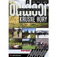 Outdoorový průvodce - Krušné hory - Jakub Turek, kolektiv a