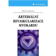 Arteriální revaskularizace myokardu - Marek Gwozdziewicz