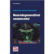 Neurodegenerativní onemocnění - Robert Rusina, Radoslav Matěj, a kolektiv