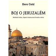 Boj o Jeruzalém - Dore Gold