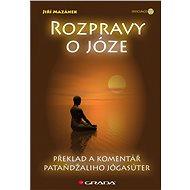 Rozpravy o józe - Jiří Mazánek