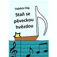 Staň se pěveckou hvězdou - Vojtěch Filip
