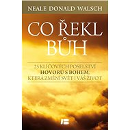 Co řekl Bůh - Neale Donald Walsh