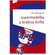 Supermodelka a krabice Brillo - Don Thompson