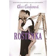 Roštěnka - Alice Claytonová