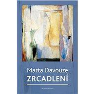 Zrcadlení - Marta Davouze