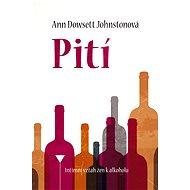 Pití - Ann Dowsett Johnstonová
