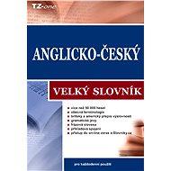 Anglicko-český velký slovník - kolektiv autorů TZ-one